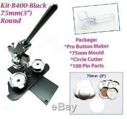 (kit) 75mm (3) Pro Badge Bouton Machine Maker B400 + Moule + 100 Parties + Cercle Cutter